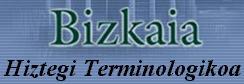 Bizkaia Hiztegi Terminologikoa